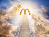 Following the Golden Arches leads one to food heaven. Photo: McDonald's, Holy Blasphemy